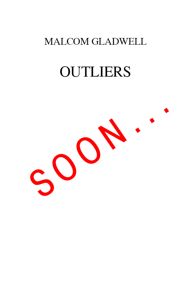 Gladwell---Outliers